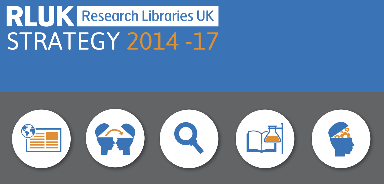 Powering Scholarship: RLUK strategy 2014-17