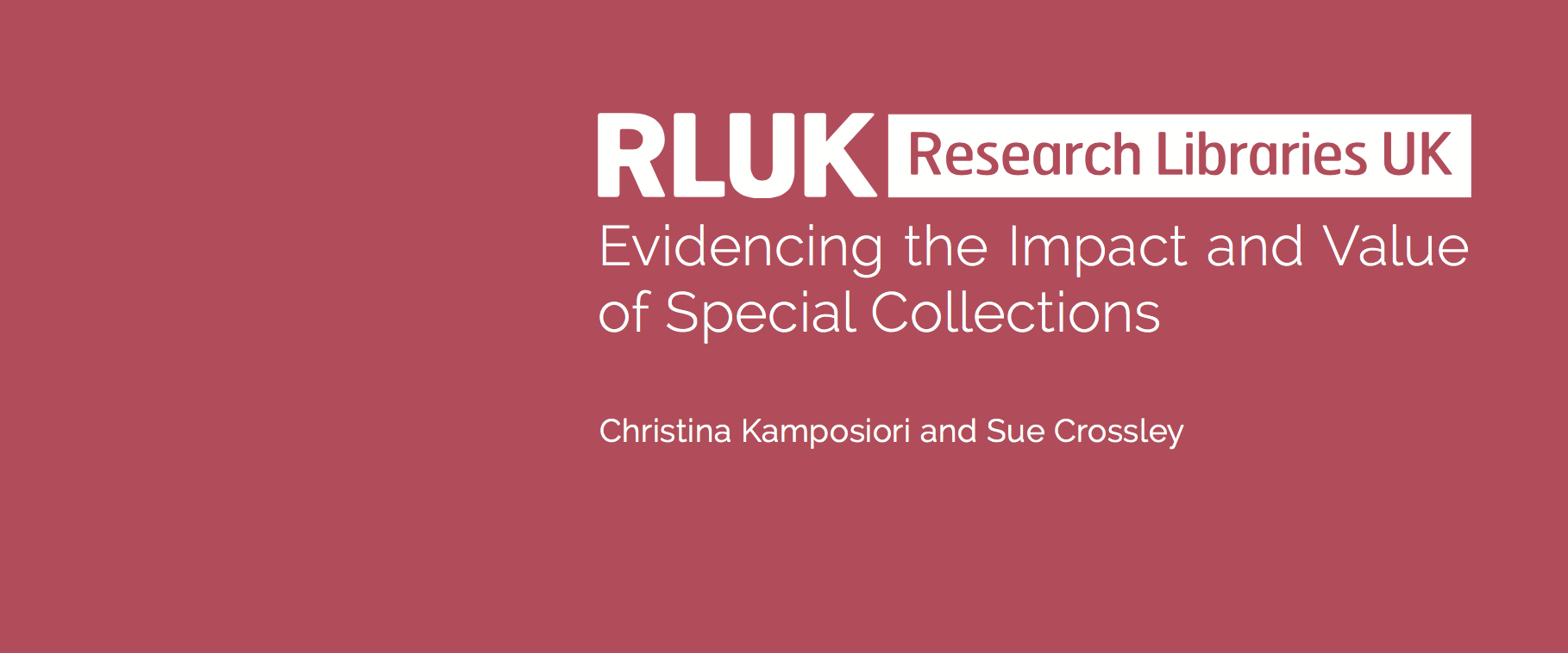 Evidencing the Impact and Value of Special Collections