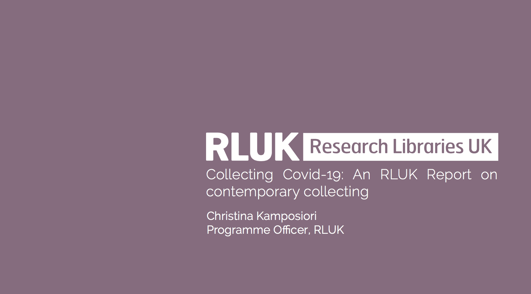 Collecting Covid-19: an RLUK report on contemporary collecting
