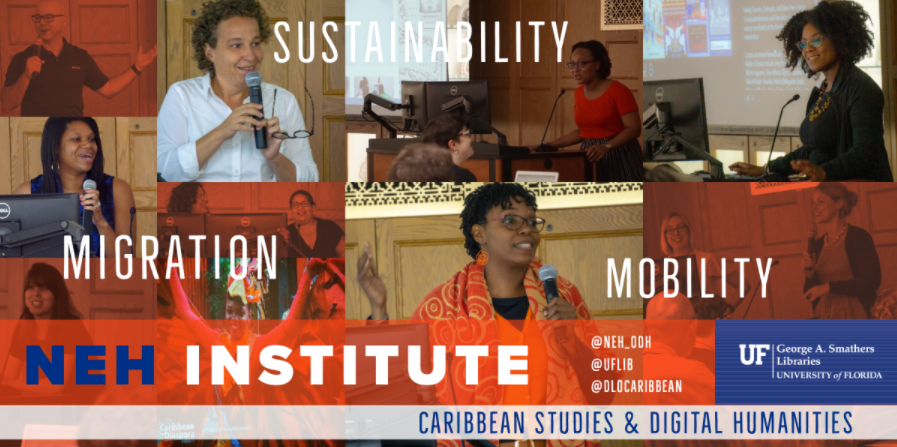 Migration, Mobility, and Sustainability: Caribbean Studies and Digital Humanities Institute Teaching Guides and Materials