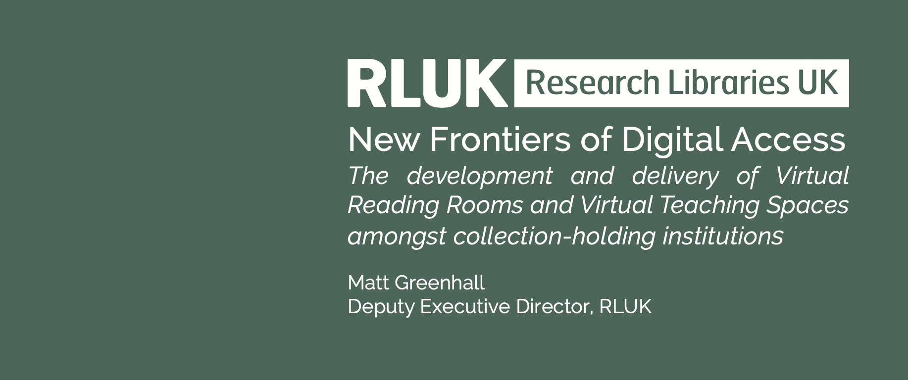 New Frontiers of Digital Access: The development and delivery of VRRs and VTSs